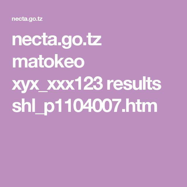 necta.go.tz matokeo xyx_xxx123 results shl_p1104007.htm