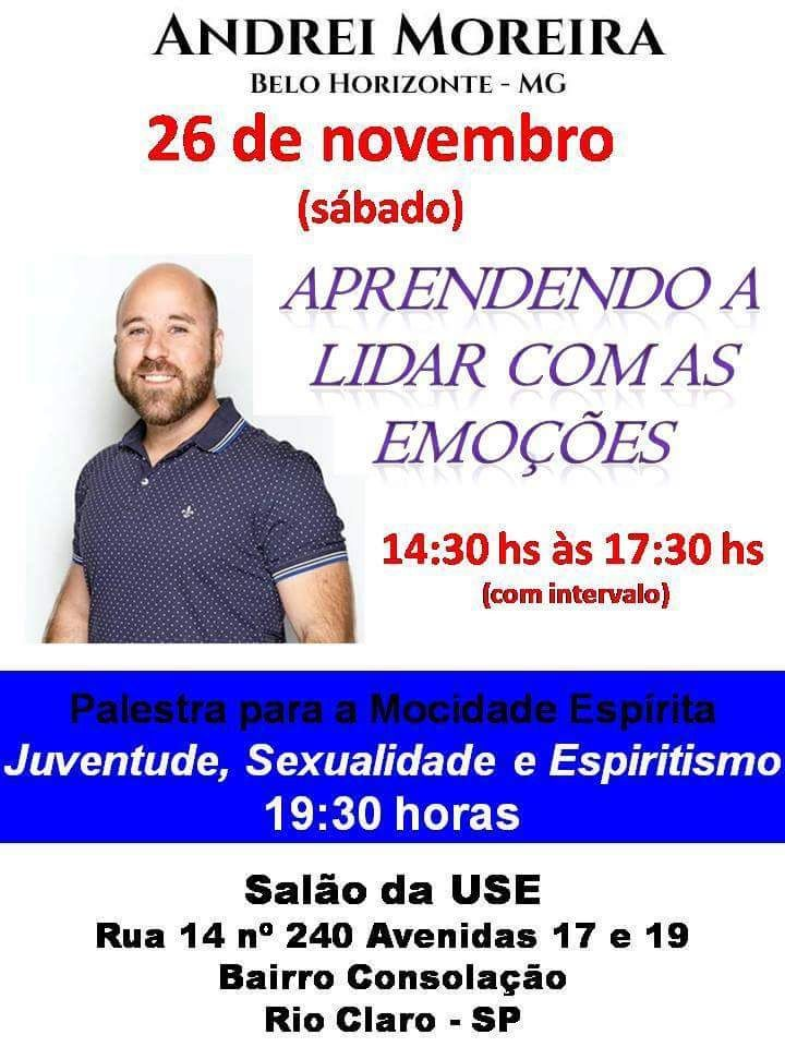 """Seminário """"Aprendendo a lidar com as emoções"""" com Andrei Moreira em Rio Claro - SP - http://www.agendaespiritabrasil.com.br/2016/11/25/seminario-aprendendo-lidar-com-as-emocoes-com-andrei-moreira-em-rio-claro-sp/"""