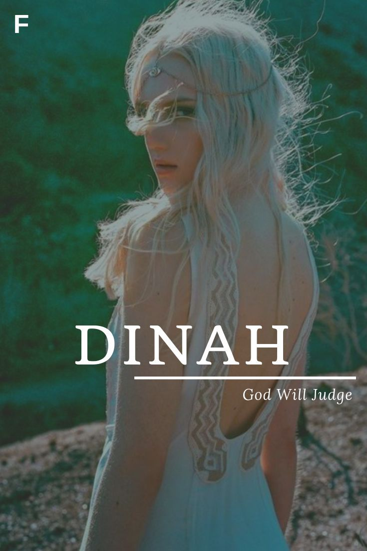 Dinah meaning God Will Judge Hebrew names D baby girl names D baby names fe