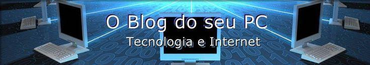 Tudo sobre tecnologia, internet, games, cibersegurança, redes sociais, carreira TI, hacker, fotografia, gadgets... http://www.oblogdoseupc.com.br/