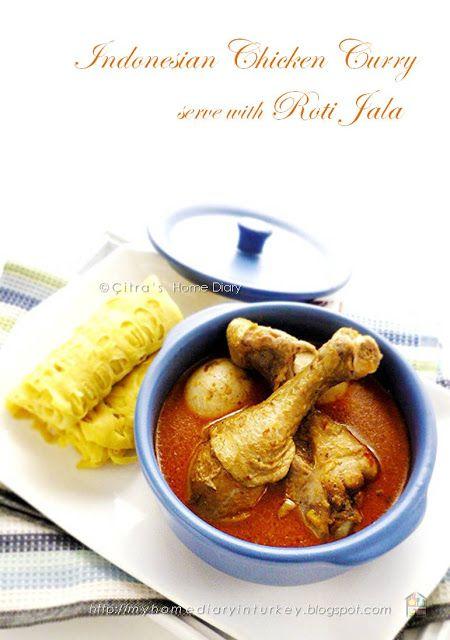Citra's Home Diary: Kari Ayam dengan roti jala / #Indonesian style Chicken #Curry serve with net pancake
