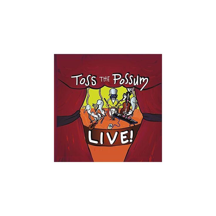 Toss the Possum - Toss the Possum Live (CD)