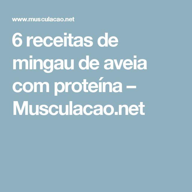 6 receitas de mingau de aveia com proteína – Musculacao.net
