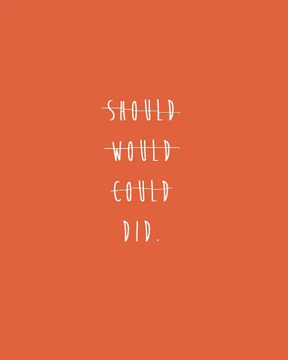 Love this quote. Do it.