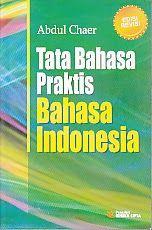TOKO BUKU RAHMA: TATA BAHASA PRAKTIS BAHASA INDONESIA