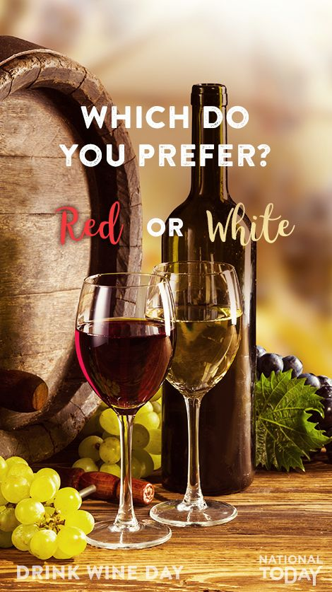 Feb. 18 is National Drink Wine Day! How do you like your wine—white or red? Find some fruity deals and celebrate at: http://nationaltoday.com/us/national-drink-wine-day/