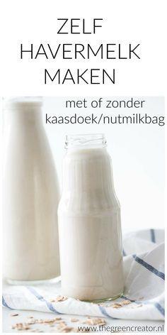 Zo maak je zelf havermelk ( ook zonder kaasdoek) #havermout #melk #vegan #plantaardig #veganmelk #plantaardigemelk #diy
