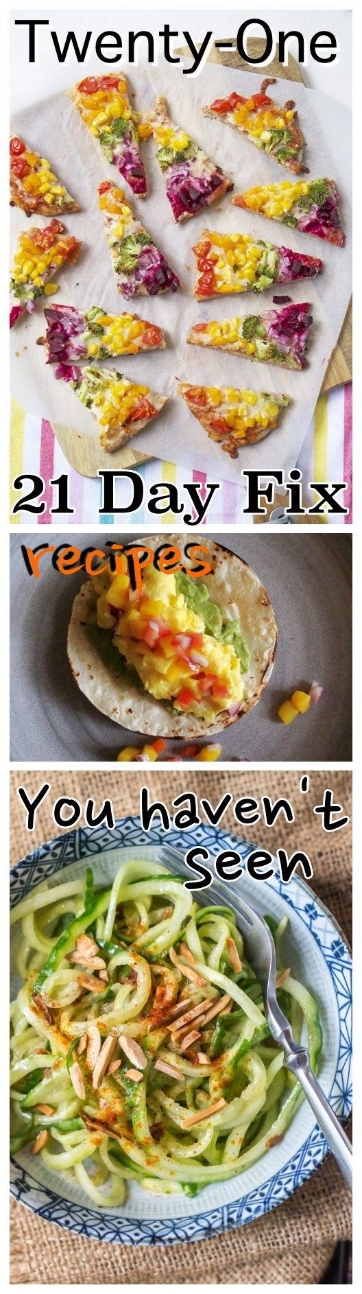 Twenty-one 21 Day Fix Recipes You Haven't Seen! You have to see them!