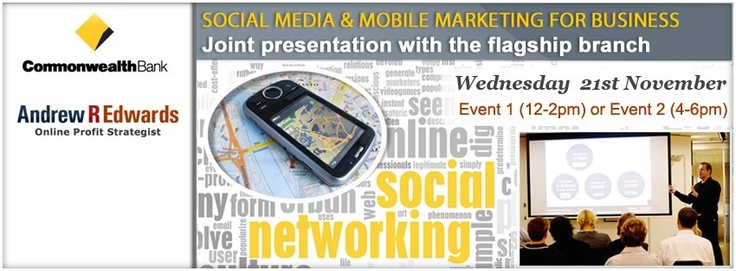 """http://www.andrewredwards.com/event    """"Mobile & Social Media marketing for business that works""""    Wednesday 21st November - 12-2pm    Joint presentation with Comm Bank Flagship branch, 240 Queens St,   Brisbane, Australia    Click on the link below for a 1.27 minute video that will reveal how mobile is a critical part of creating qualified leads & sales for your business.    http://www.andrewredwards.com/event"""