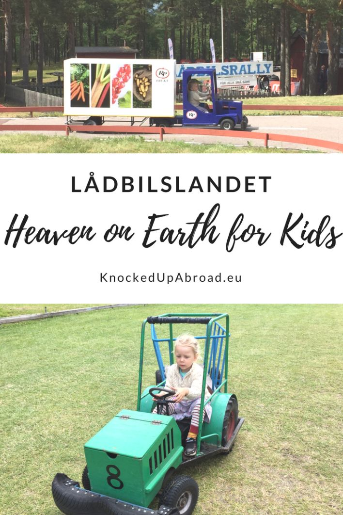 Lådbilslandet: Heaven on earth for kids | Knocked Up Abroad