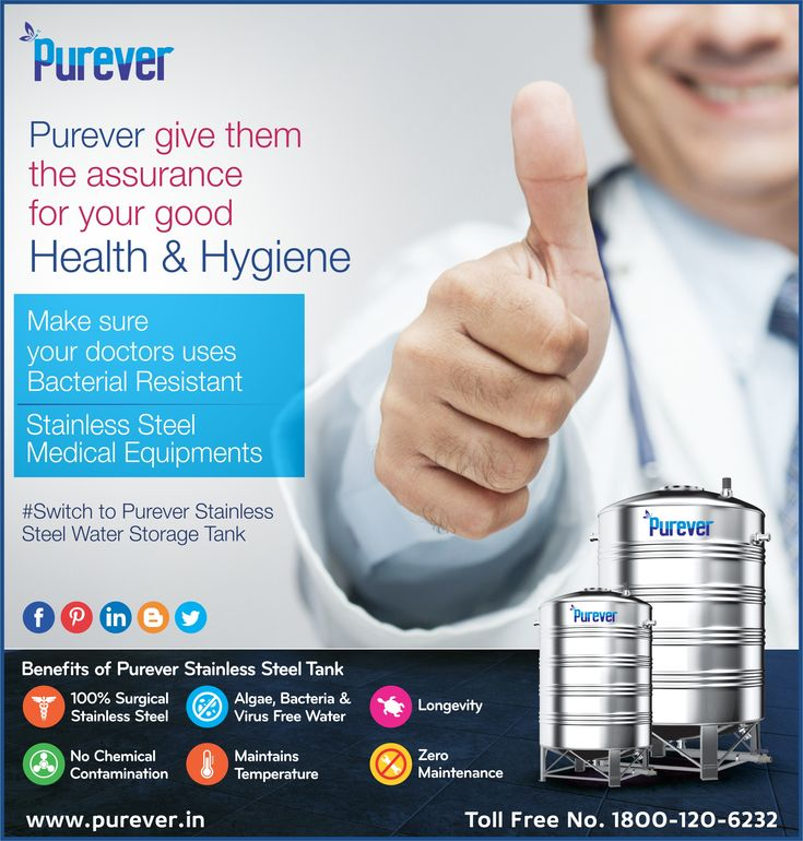 #Purever #Give Them #Assurance #For Your Good #Health #Hygiene #Make Sure Your #Doctor #Uses #Bacterial Resistant #Stainless Steel #Medical Equipment #Switch To #Purever #Stainless #Steel #Water #Storage #Tank #Callus: 1800-120-6232 #www.purever.in