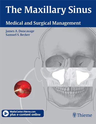The Maxillary Sinus: Medical and Surgical Management Pdf Download e-Book