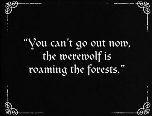 The werewolf is roaming the forests.