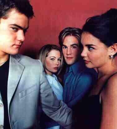 """Dawson's Creek! """"The answer to every problem can be found in an episode of Dawson's Creek"""""""