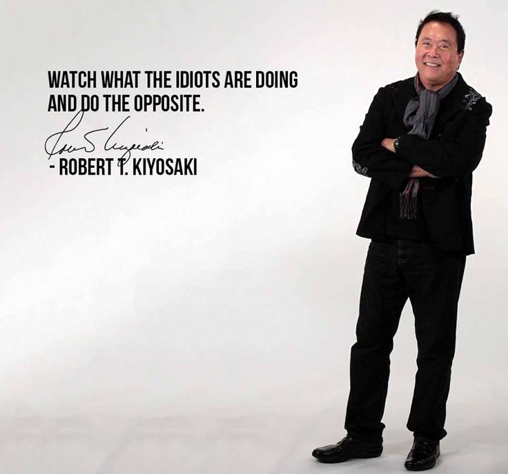 Robert Kiyosaki: 17 Best Images About Robert T Kiyosaki Quotes On Pinterest