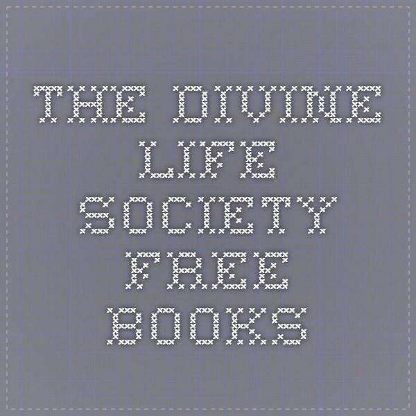 The Divine Life Society - Free Books