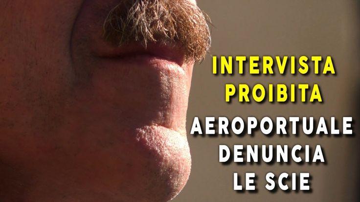 INTERVISTA PROIBITA: AEROPORTUALE DENUNCIA LE SCIE
