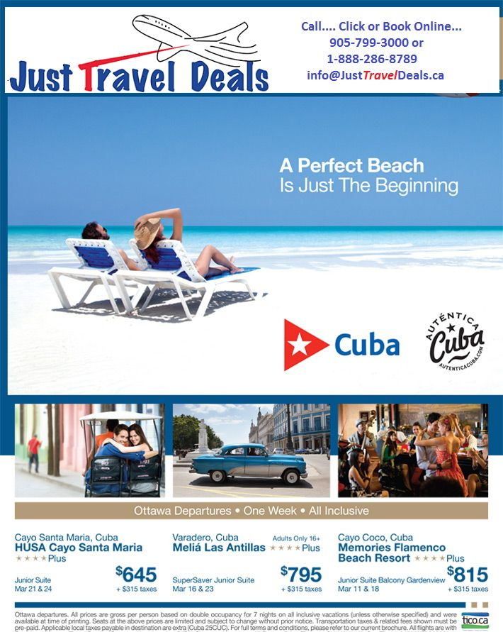 Cuba Vacation Deals from $645 departing Ottawa call 1-888-286-8789 or www.JustTravelDeals.ca