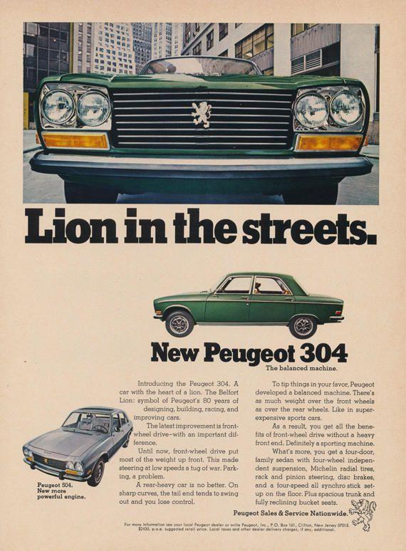 1970 peugeot 304 car vintage advertisement lion in the streets green automotive print ad garage. Black Bedroom Furniture Sets. Home Design Ideas