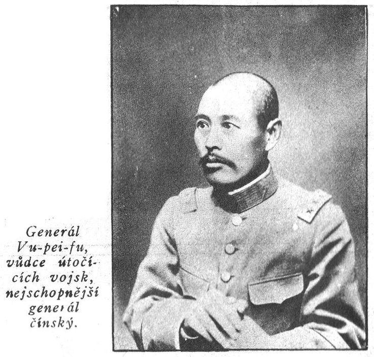 Generál Vu-pei-fu, nejschopnější generál čínský.