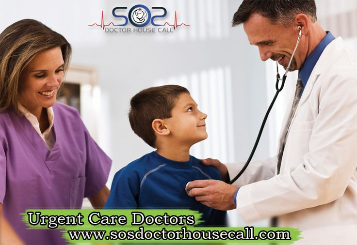 Urgent Care Doctors By SOS Doctor House Call.