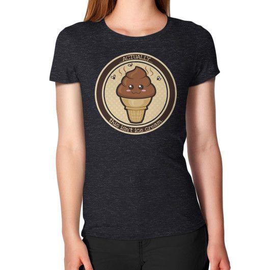 THIS ISN'T Ice Cream Women's T-Shirt
