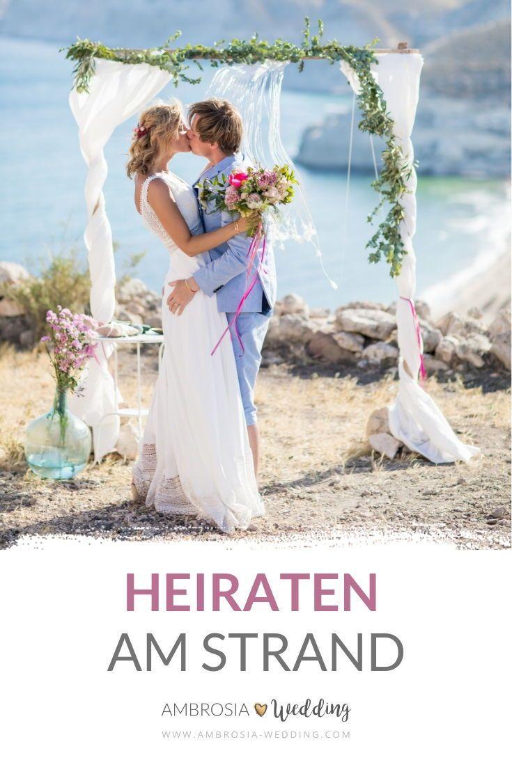 Hochzeit Am Strand Heiraten Am Meer Fur Geniesser Heiraten Am Strand Strandhochzeit Heiraten