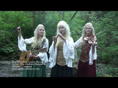 Official Music Video - The Whistling Gypsy Rover - The Gothard Sisters - My new Gothard Sisters' favorite song!