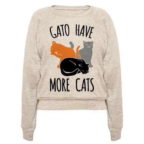 You can never have too many cats, or gatos! Show your love for cats with this cute and funny, cat shirt! This shirt is perfect for any cat lover, cat lady, and cat collector!