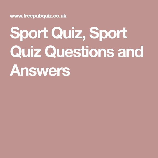 Sport Quiz, Sport Quiz Questions and Answers