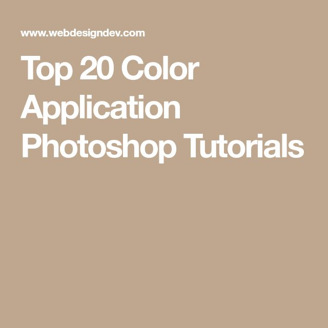 Top 20 Color Application Photoshop Tutorials