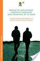 Manual de psicoterapia cognitivo-conductual para trastornos de la salud                                                                                                                                                                                 Más
