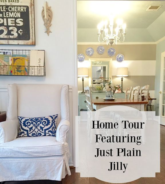 First Friday Home Tour Featuring Just Plain Jilly