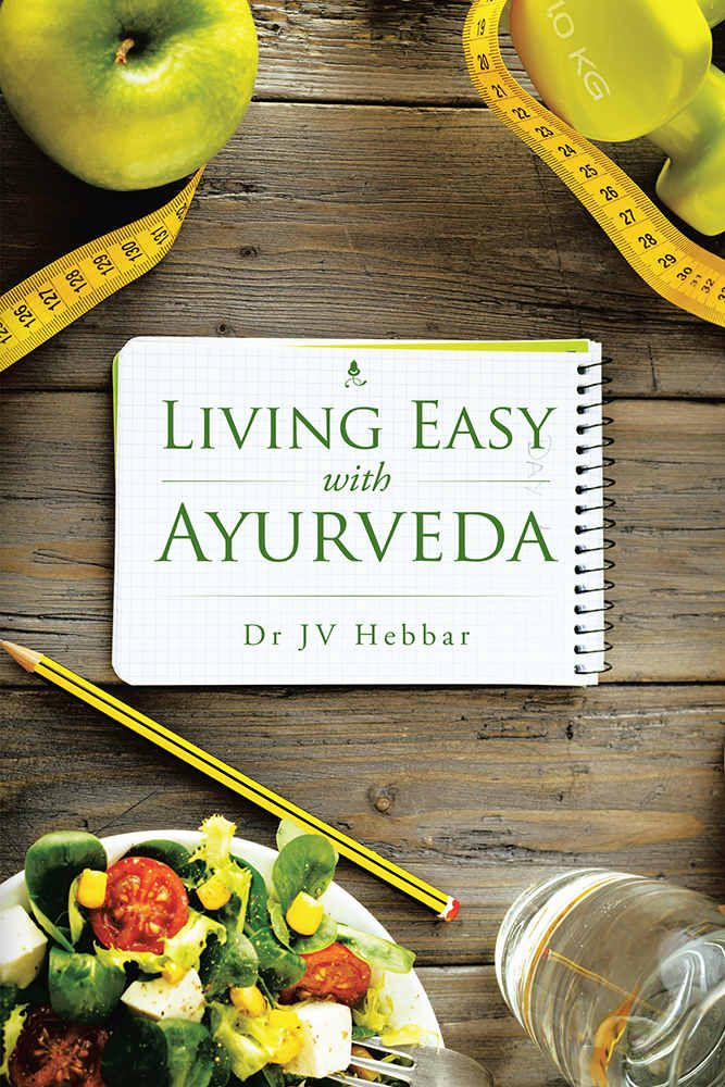 Living Easy With Ayurveda Book