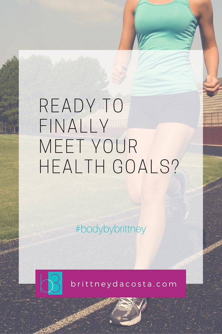 5 Steps to meet your health goals whether you want to lose weight, tone up or just feel better overall... get started today! On Body By Brittney brittneydacosta.com