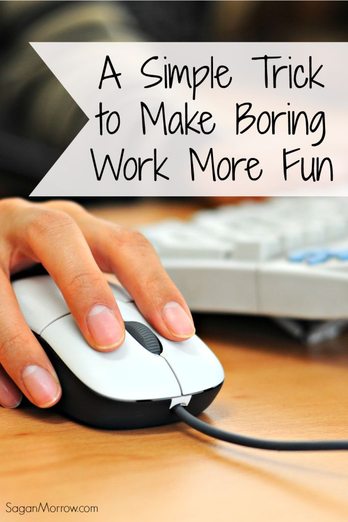 Learn how to make boring work more fun with this 1 simple trick! This is a great work tip to get more enjoyment out of your daily tasks... AND be more productive while you're at it! Find out the secret in this article.