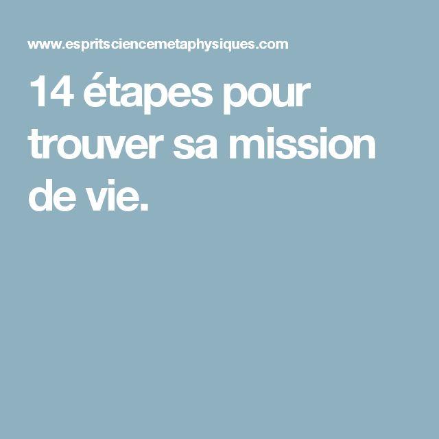 14 étapes pour trouver sa mission de vie.