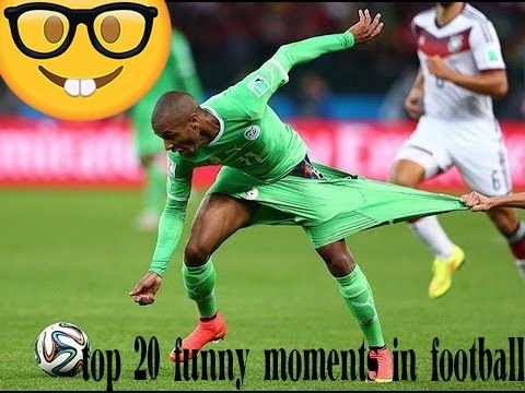 top 20 funny moments in football
