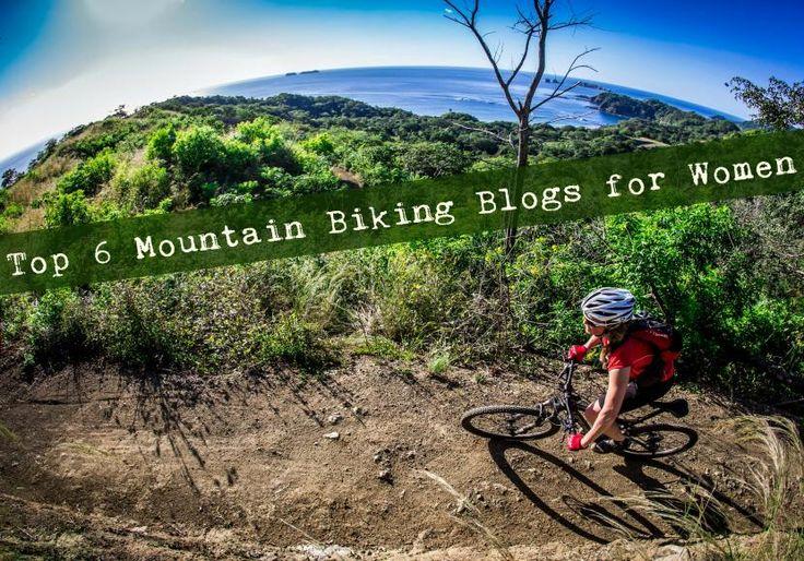 Top 6 Mountain Biking Blogs for Women  #mountainbiking #women