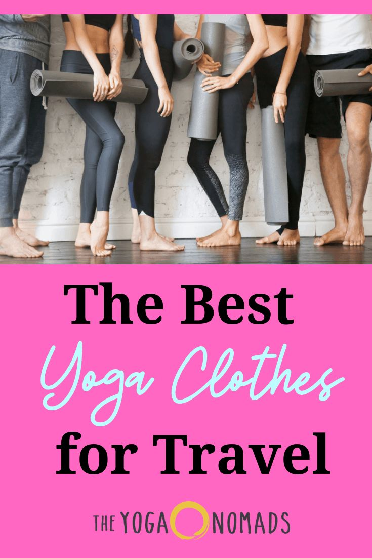 The Best Yoga Clothes for Travel | Best yoga clothes, Best ...