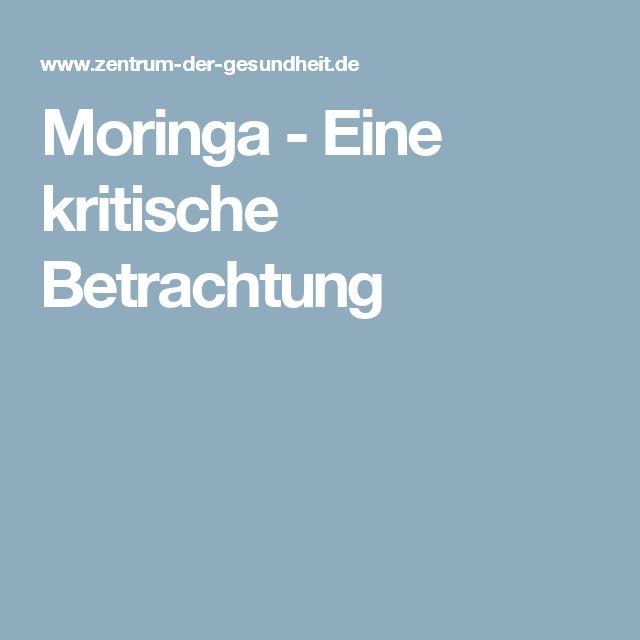 Moringa - Eine kritische Betrachtung