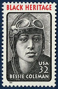Bessie Coleman (1892-1926) was the world's first licensed female African American pilot.1995