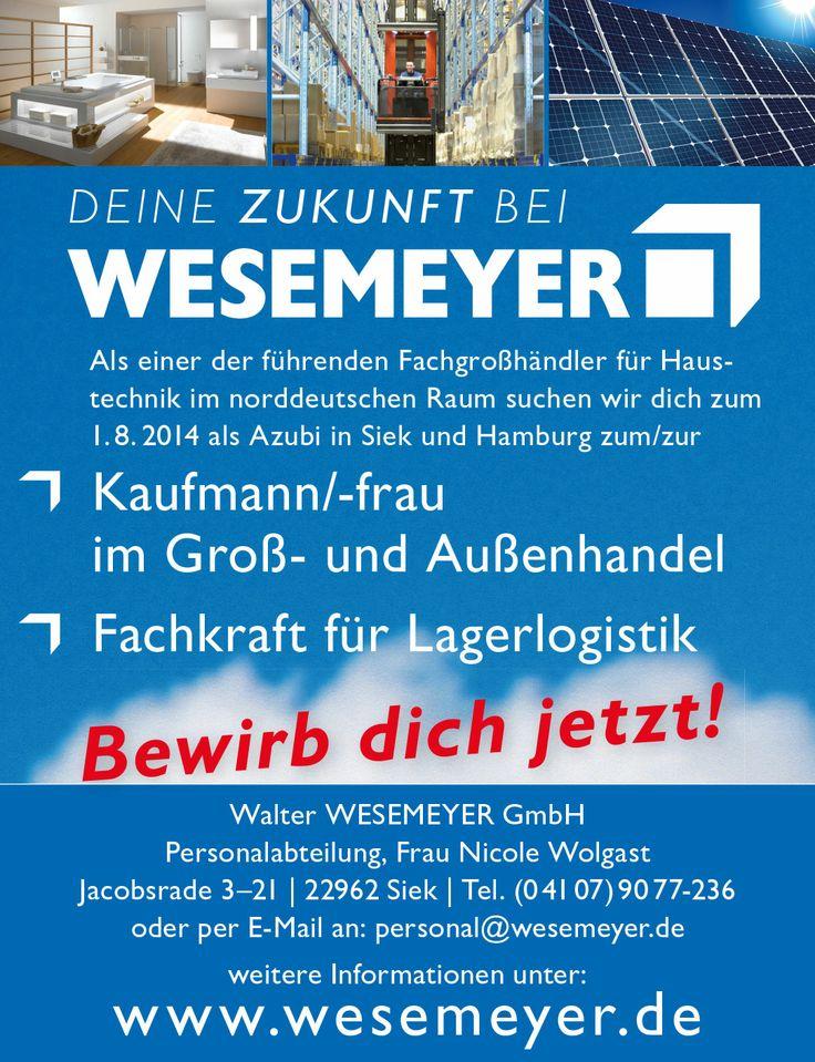 Ausbildung bei WESEMEYER in der WIEDEMANN-Gruppe. Und auch in Sarstedt und Burg sind noch Ausbildungsplätze frei.