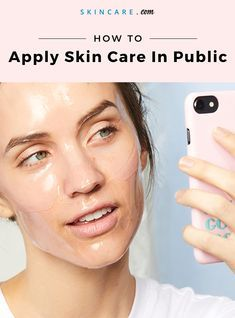 Its now totally acceptable to apply skin care in public  heres how to do it with…