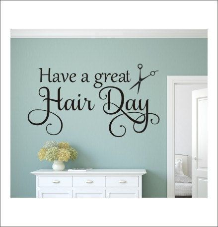 Have a Great Hair Day Wall Decal Salon by CustomVinylbyBridge