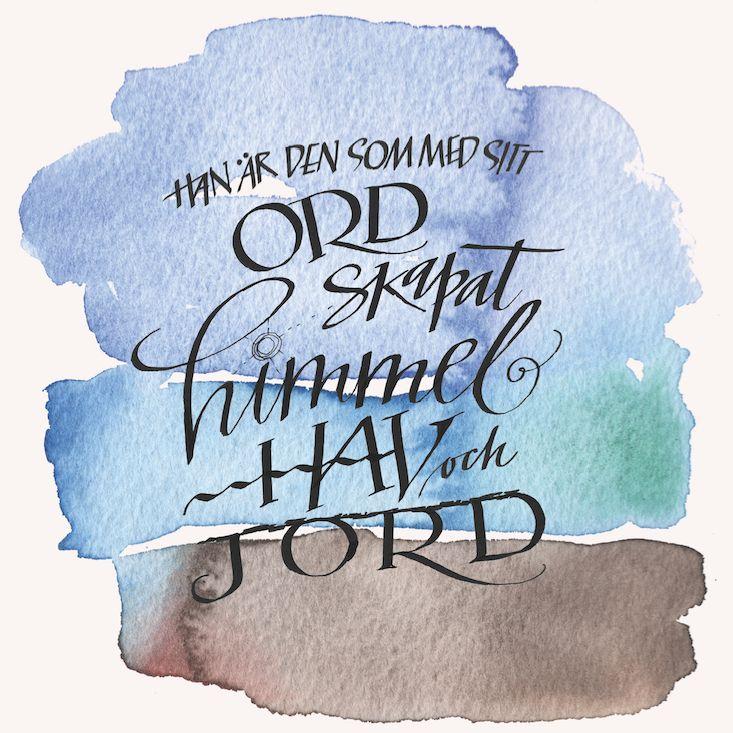 Psalmtext / Hymn Kalligrafi & akvarell / Calligraphy & watercolor Folkelind Form