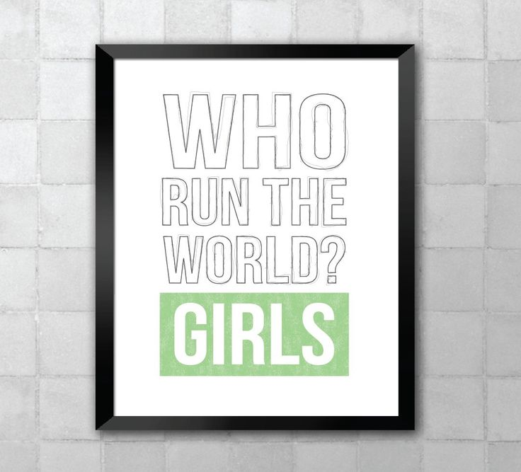 Beyoncé – Who run the world? Girls. Song Lyric Quote 8x10 11x14 Typography Wall Art Print by LyricWall on Etsy https://www.etsy.com/listing/195509927/beyonce-who-run-the-world-girls-song