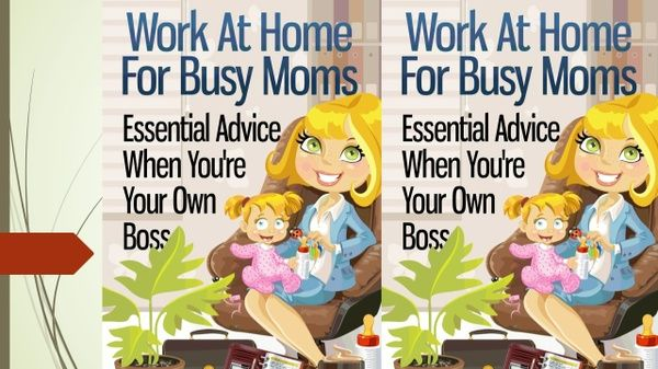 WORK AT HOME FOR BUSY MOMS!