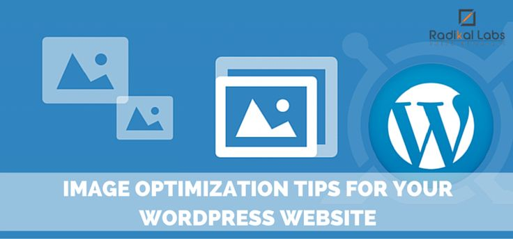 Why You Need Image Optimization For Your Wordpress Website?