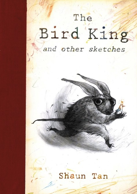 The Bird King by Shaun Tan